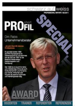 Professional Report veröffentlicht Special über Unternehmensberater Dirk Rabis